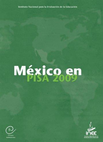 méxico en pisa 2009 - Instituto Nacional para la Evaluación de la ...
