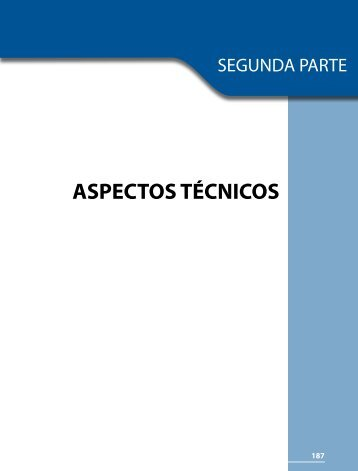 ASPECTOS TÉCNICOS - Instituto Nacional para la Evaluación de la ...