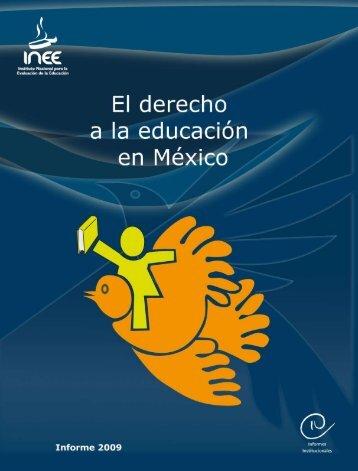 El Derecho a la Educación en México - Instituto Nacional para la ...