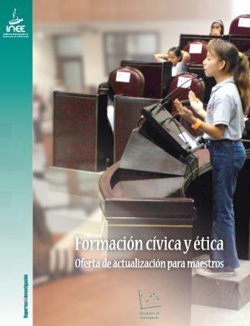 Formación cívica y ética - Instituto Nacional para la Evaluación de la ...