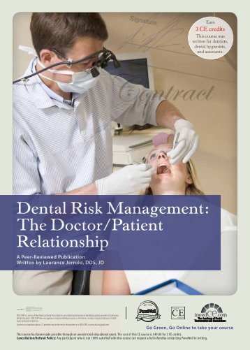 Dental Risk Management: The Doctor/Patient ... - IneedCE.com