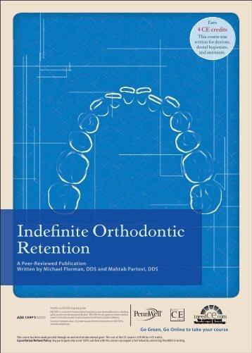 Indefinite Orthodontic Retention - IneedCE.com