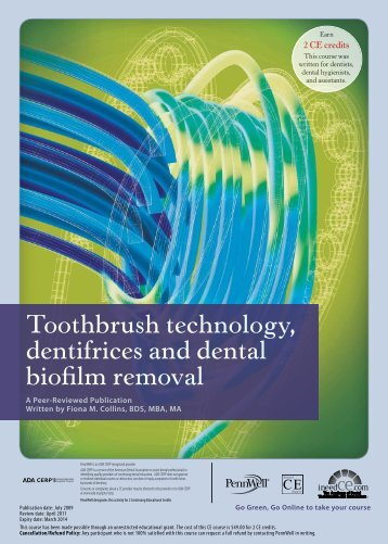 Toothbrush technology, dentifrices and dental biofilm ... - IneedCE.com