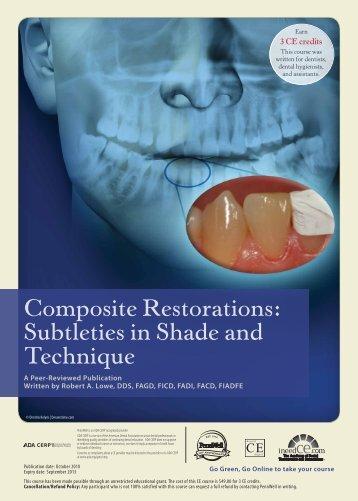 Composite Restorations: Subtleties in Shade and ... - IneedCE.com