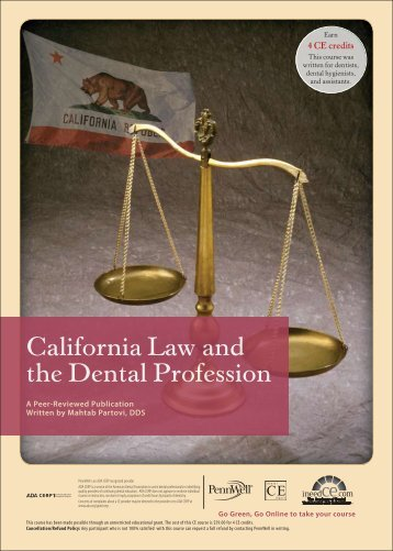 California Law and the Dental Profession - IneedCE.com