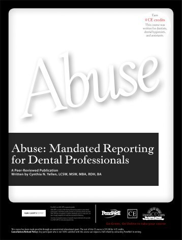 Abuse: Mandated Reporting for Dental Professionals - IneedCE.com