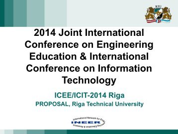 Proposal for ICEE-1014 Riga, Latvia, July 9 – 12, 2014 - iNEER