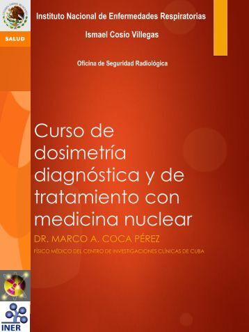Curso de dosimetría diagnóstica y de tratamiento con medicina ...