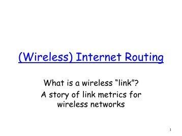 (Wireless) Internet Routing - INET