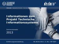 Informationen zum Projekt Technische Informationssysteme 2013
