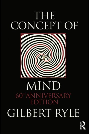 Gilbert Ryle - The Concept of Mind