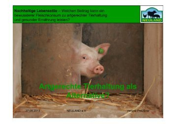 Artgerechte Tierhaltung als Alternative?
