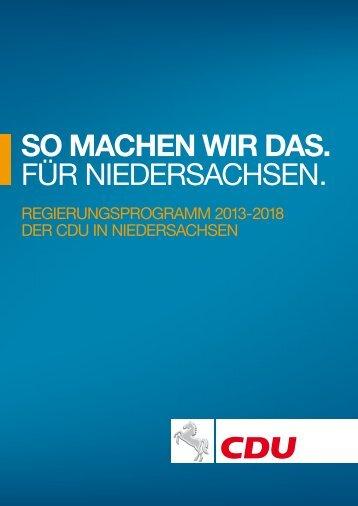 Regierungsprogramm 2013-2018 (PDF) - CDU Niedersachsen