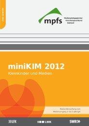 miniKIM 2012 Kleinkinder und Medien
