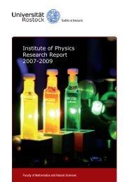 Institute of Physics Research Report 2007-2009 - Universität Rostock