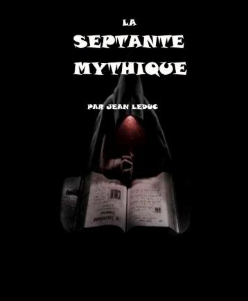 La Septante Mythique.