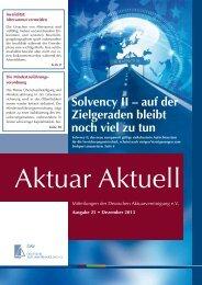 Aktuar aktuell, Ausgabe 25 / 2013 - Deutsche Aktuarvereinigung e.V.