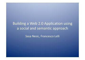 Building a Web 2.0 Application using a social and semantic approach
