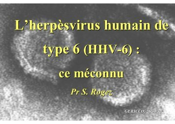 type 6 (HHV-6) : ce méconnu - Infectiologie