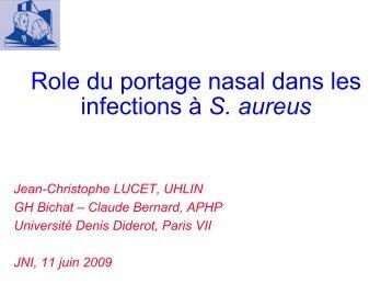 Rôle du portage nasal dans les infections à ... - Infectiologie
