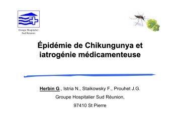 Épidémie de Chikungunya et iatrogénie ... - Infectiologie