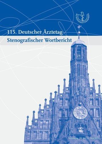 Stenografischer Wortbericht zum 115. Deutschen Ärztetag ...
