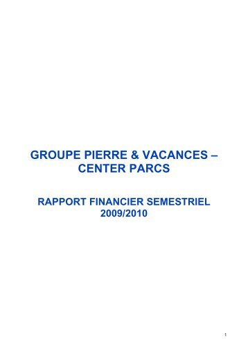 Rapport Financier Semestriel 2009/2010 - Opposition à Center Parcs