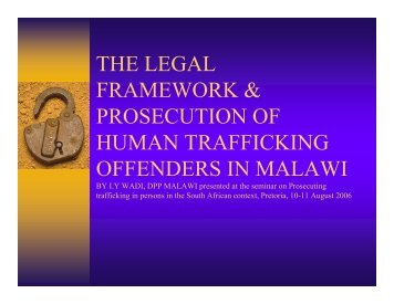 the legal framework & prosecution of human trafficking offenders in ...