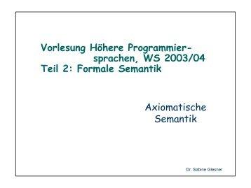 Formale Semantik Axiomatische Semantik
