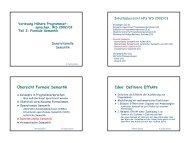 Übersicht Formale Semantik Idee: Definiere Effekte