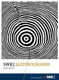 Programmdownload Juli 2013 (2,3 MB) - Südwestrundfunk