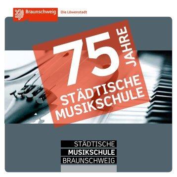 Programmheft 75 Jahre Städtische Musikschule - Stadt Braunschweig
