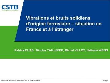 Vibrations et bruits solidiens d'origine ferroviaire – situation en ...