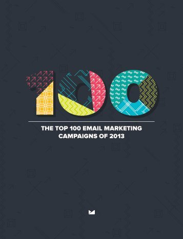 THE TOP 100 EMAIL MARKETING CAMPAIGNS OF 2013
