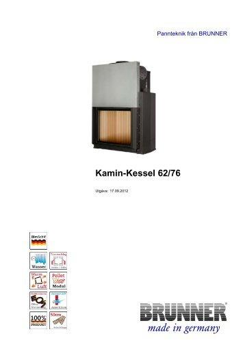 Kamin-Kessel 62/76 made in germany - Brunner
