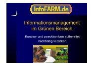Informationsmanagement im Grünen Bereich - InfoFarm