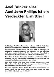 Axel Brinker alias Axel John Phillips ist ein Verdeckter ... - Infoladen.de