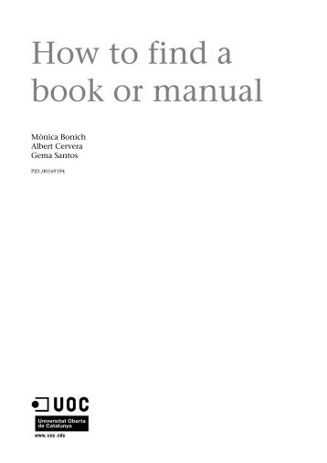 How to find a book or manual - Universitat Oberta de Catalunya