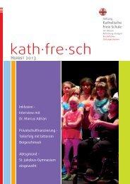 kathfresch - Ausgabe Herbst 2013 - Stiftung Katholische Freie ...