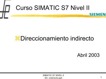 Curso SIMATIC S7 Nivel II Direccionamiento indirecto - Info PLC