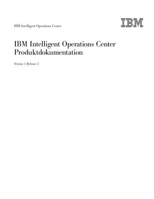 IBM Intelligent Operations Center: IBM Intelligent Operations Center ...
