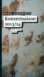 Unsere Saisonbroschüre 2013/14 ist da! - Basel Sinfonietta