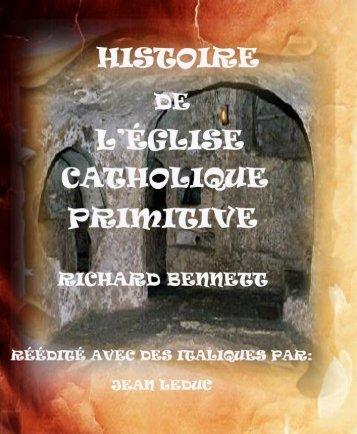 Histoire de l'Église Catholique primitive.