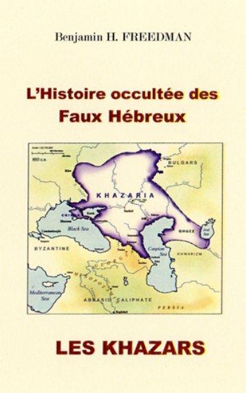 L'Histoire occultée des Faux Hébreux.