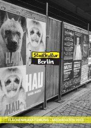 Mediadaten 2013 - Flächenplakatierung - Stadtkultur Berlin