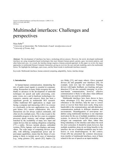 Multimodal interfaces: Challenges and perspectives