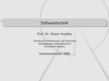 Softwaretechnik - Informatik - Universität Bremen