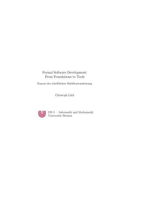 Formal Software Development - FB3 - Uni Bremen - Universität ...
