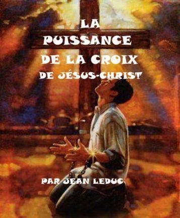 La puissance de la croix de Jésus-Christ.