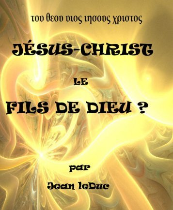 Jésus-Christ le Fils de Dieu ?